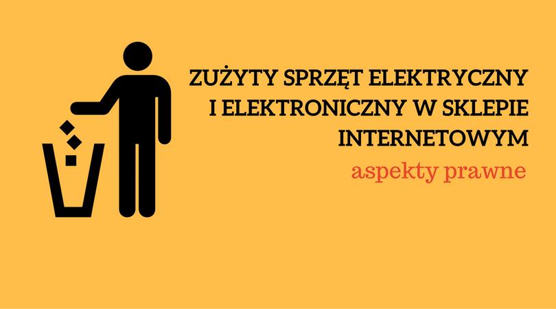 GIOŚ, a sklep internetowy – informacja o zużytym sprzęcie elektrycznym i elektronicznym