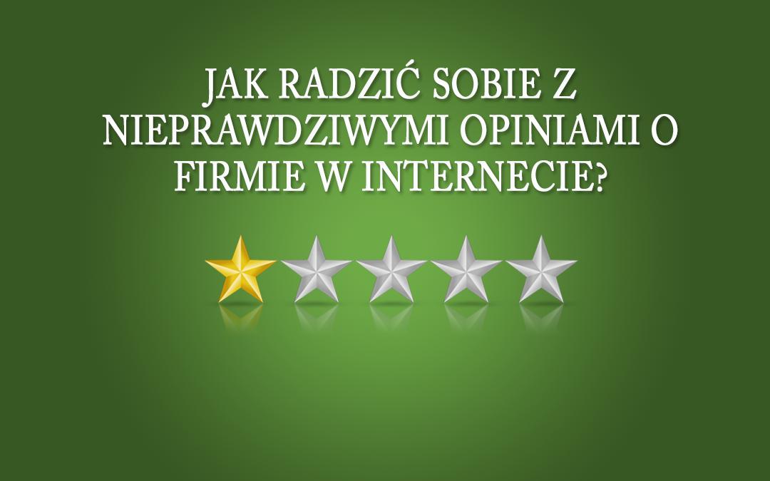 Webinar + zadane przez Was pytania: Jak radzić sobie z nieprawdziwymi opiniami o firmie w Internecie?