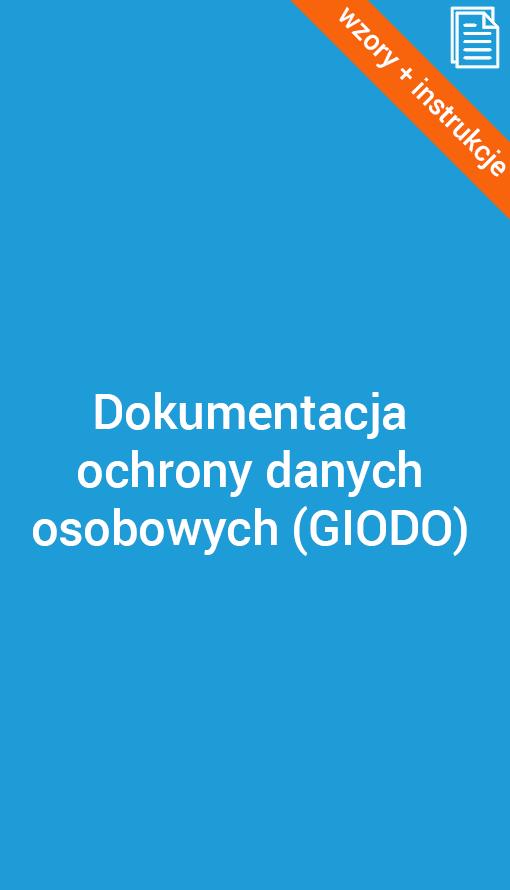 Dokumentacja ochrony danych osobowych w firmie (GIODO)