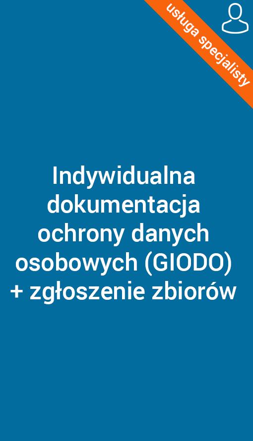 Indywidualna dokumentacja ochrony danych osobowych w firmie (GIODO)