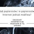 zakaz sprzedaży e-papierosów w internecie