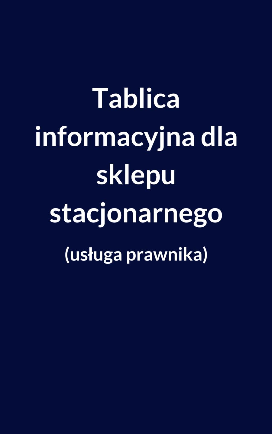 tablica informacyjna dla sklepu stacjonarnego