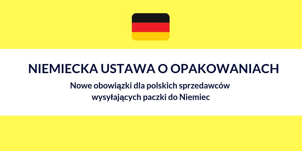 Niemiecka ustawa o opakowaniach (Verpackungsgesetz) – nowe obowiązki dla polskich sprzedawców wysyłających paczki do Niemiec
