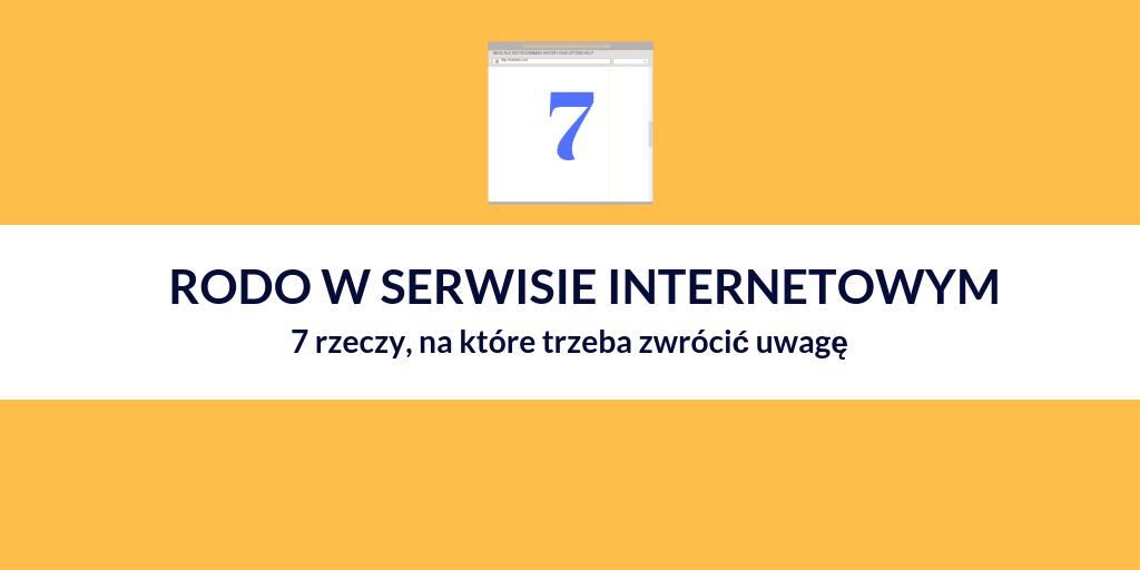 RODO w serwisie internetowym – 7 rzeczy, na które trzeba zwrócić uwagę