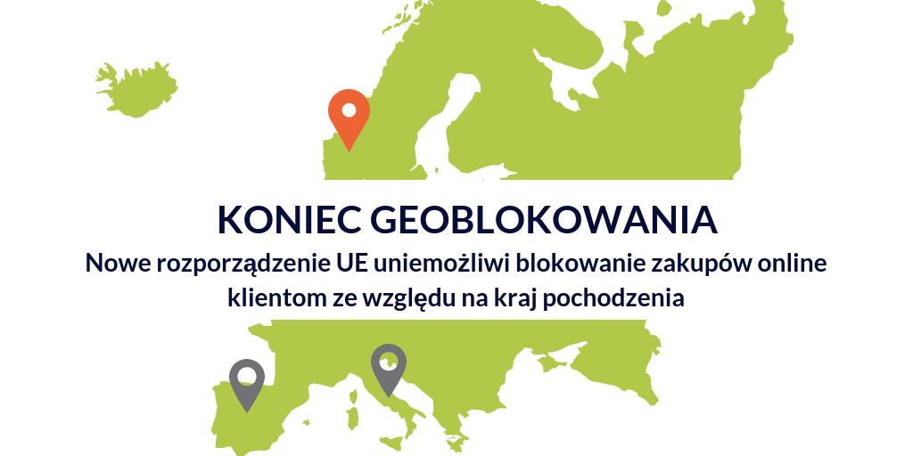 Koniec geoblockingu. Nowe rozporządzenie UE uniemożliwi blokowanie zakupów online klientom ze względu na kraj pochodzenia