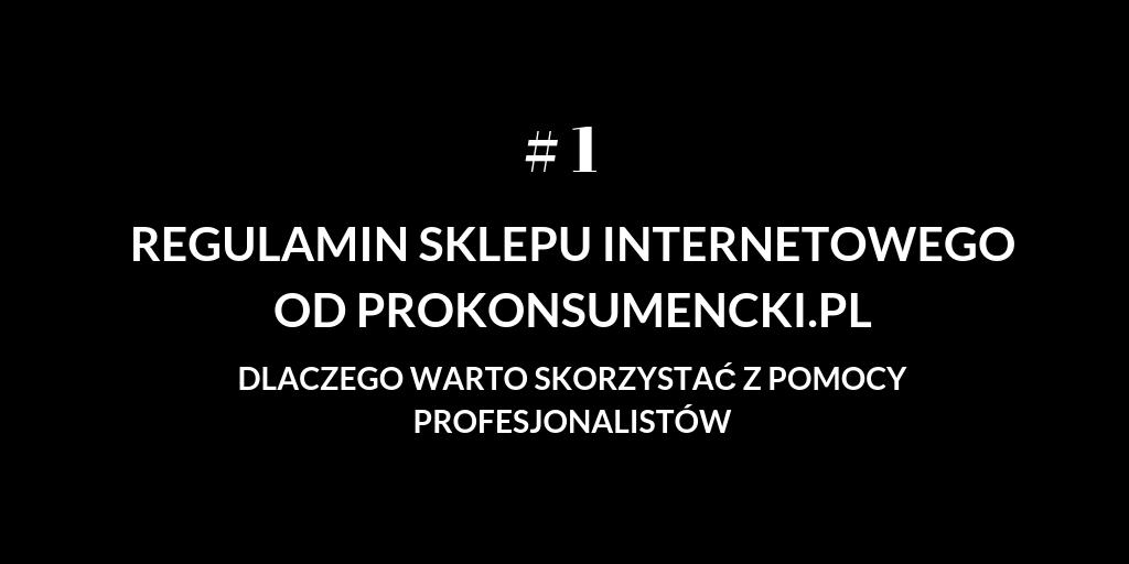Jak regulamin sklepu internetowego od Prokonsumencki.pl pomaga Sprzedawcy? # 1 Wyłączenie rękojmi w sprzedaży między przedsiębiorcami