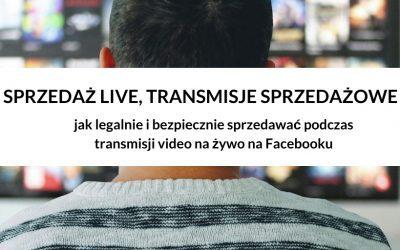 Jak prowadzić sprzedaż podczas transmisji live zgodnie z prawem?