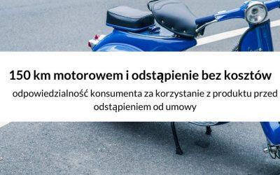 Odstąpienie od umowy- czy konsument może przetestować zakupiony motorower ?