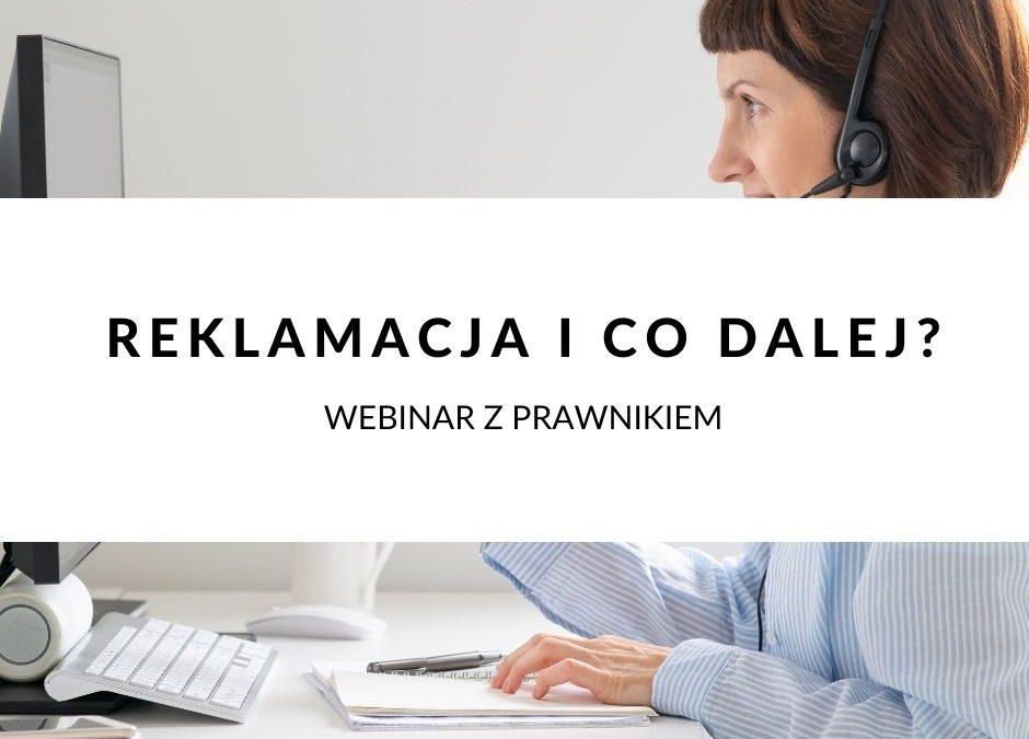 Webinar Q&A z prawnikiem | Klient składa reklamację i co dalej? ABC reklamacji towaru